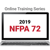NFPA 72, National Fire Alarm and Signaling Code (2019) Online Training Series