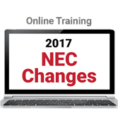 2017 NEC: Overview, Article 90 and Chapter 1 Online Training