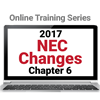 2017 NEC Changes: Chapter 6 Online Training