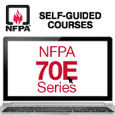 2012 NFPA 70E®: Standard for Electrical Safety in the Workplace® Self-Guided Online Course Series