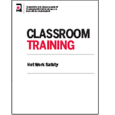 Hot Work Safety Certificate Classroom Training