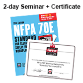 2012 NFPA 70E: Electrical Safety in the Workplace with Certificate of Educational Achievement 2-day Seminar