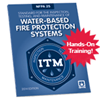 NFPA 25: Inspection Testing and Maintenance of Water Based Fire Protection Systems 2-Day Hands On Tr