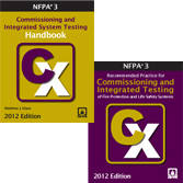NFPA 3: Recommended Practice for Commissioning and Integrated Testing of Fire Protection and Life Safety Systems and Handbook Set, 2012 Edition
