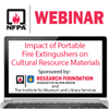 Quantifying the Impact of Portable Fire Extinguisher Agents on Cultural Resource Materials Webinar