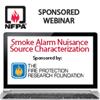 Smoke Alarm Nuisance Source Characterization Webinar
