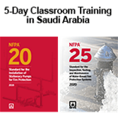2019 NFPA 20 and 2020 NFPA 25 Classroom Training – Saudi Arabia