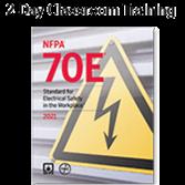 NFPA 70E (2021) Classroom Training