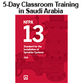 NFPA 13 (2019) Classroom Training - Saudi Arabia