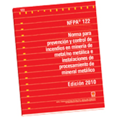 NFPA 122: Standard for Fire Prevention and Control in Metal/Nonmetal Mining and Pro Fac