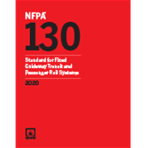 2020 NFPA 130 Standard - Current Edition