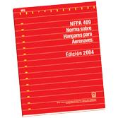 NFPA 409: Standard on Aircraft Hangars, Spanish