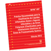 NFPA 497: Recommended Practice for the Classification of Flammable Liquids, Gases, or Vapors