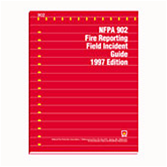 1997 NFPA 902: Fire Reporting Field Incident Guide