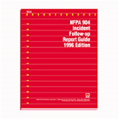 1996 NFPA 904 Incident Follow-up Report Guide
