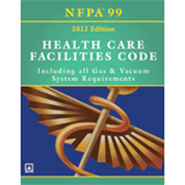 NFPA 99: Health Care Facilities Code, 2012 Edition