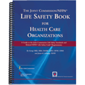 The Joint Commission/NFPA Life Safety Book for Health Care Organizations