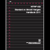 NFPA 409: Standard on Aircraft Hangars Handbook PDF, 2011 Edition