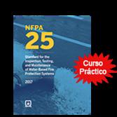 2017 NFPA 25, Curso Practico de 3 dias en Espanol