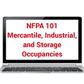 NFPA 101 Focus on Mercantile, Industrial, and Storage Occupancies (2018) Online Training