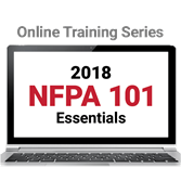 2018 NFPA 101: Life Safety Code Essentials Online Training Series