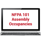 2018 NFPA 101®: Focus on Assembly Occupancies Online Training