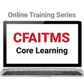 CFAITMS Core Learning Online Training Series