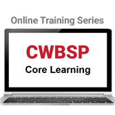 CWBSP Core Learning Online Training Series
