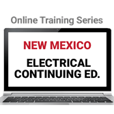 New Mexico Electrical Continuing Education Online Training