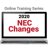 2020 NEC Changes Online Training Series