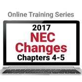 2017 NEC Changes: Chapters 4-5 Online Training