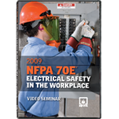 NFPA 70E: Electrical Safety in the Workplace Seminar Video - 2009 Edition